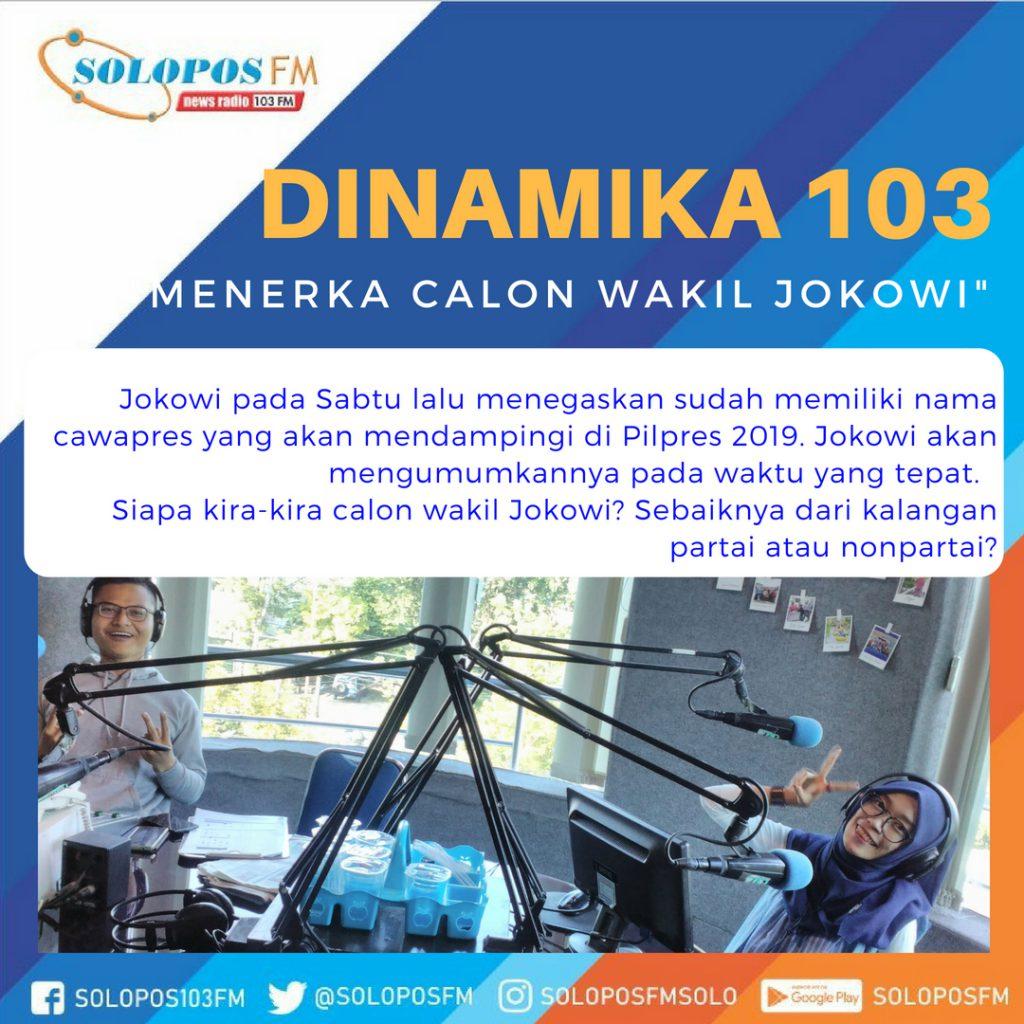 Dinamika 103 : Menerka Calon Wakil Jokowi