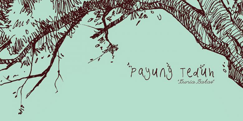 Perjalanan Karir & Diskografi 'Payung Teduh'