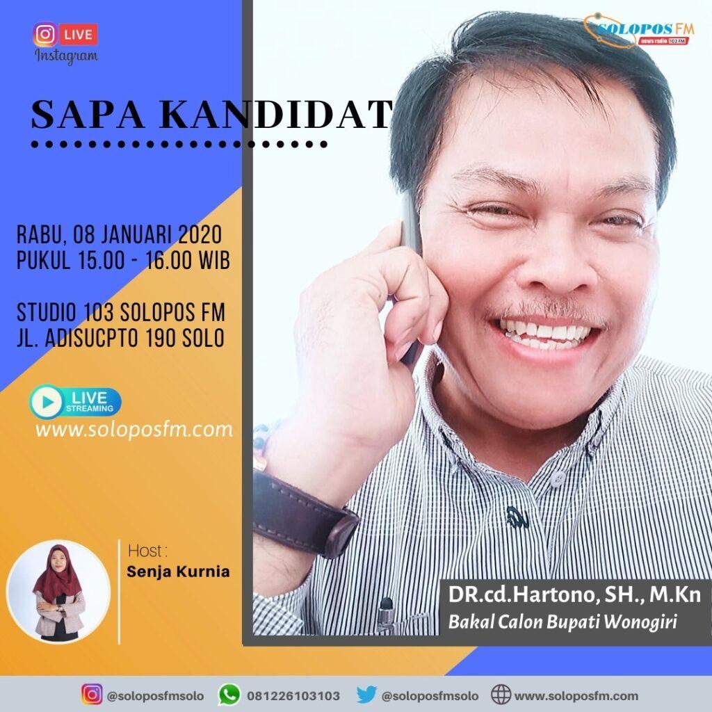 Sapa Kandidat, Hartono, Bakal Calon Bupati Wonogiri Periode 2020-2024