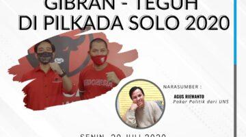 Dinamika 103 : Gibran-Teguh di Pilkada Solo 2020