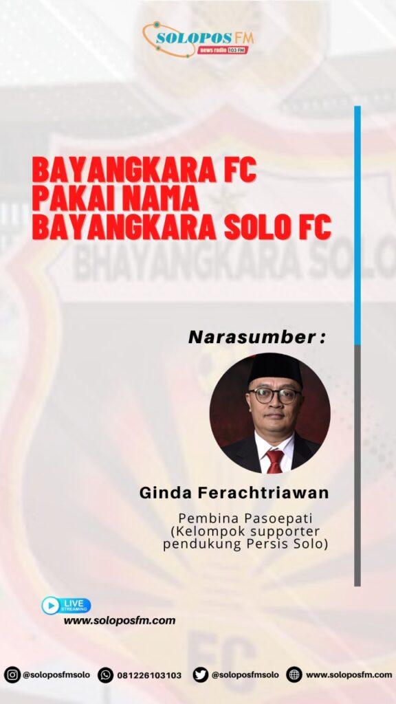 Mayoritas Pendengar Solopos FM Setuju Bhayangkara FC Pakai Nama Bhayangkara Solo FC
