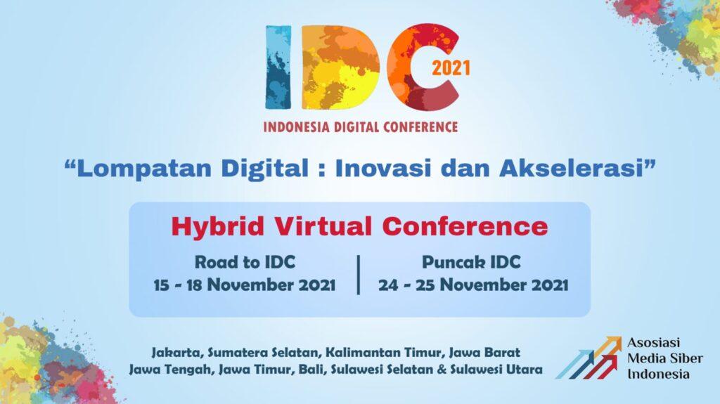 Jadwal Indonesia Digital Conference (IDC) 2021 akan merekam sejumlah inovasi dan penguatan ekonomi digital.